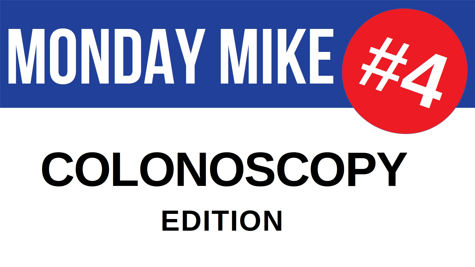 Title card for the 4th episode of Monday Mike