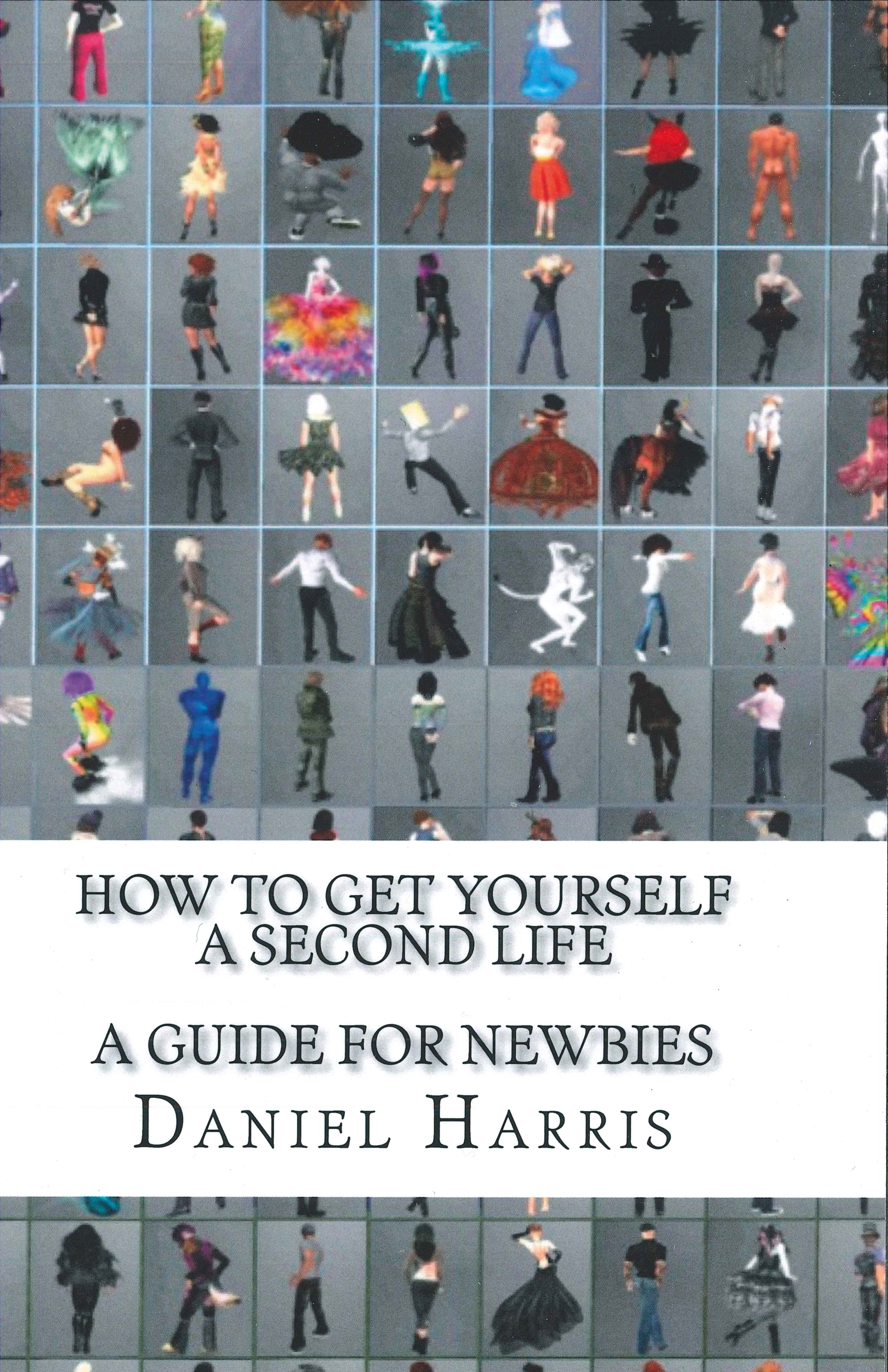 "Artwork for ""How To Get Yourself A Second Life"" shows thumbnail images of dozens of different Second Life avatars."